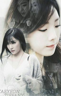 Đọc truyện [LONGFIC] TaeNy - Tae yêu em, Tiffany Hwang!