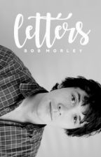 LETTERS | Bob Morley by winchestered_