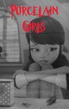 Porcelain Girls by abbiejene
