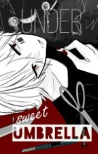 Under Sweet Umbrella by akanemori_