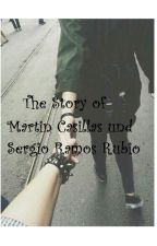The Story of Martin Casillas & Sergio Ramos Rubio by EVivaEspana
