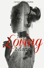 My Loving Mate (The Silver Line Wolf Book 2) by BellaDemont