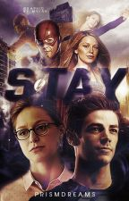 Stay || SuperFlash || Supergirl The Flash by prismdreams