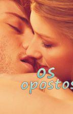 Os opostos by LUINESANTOS123456789
