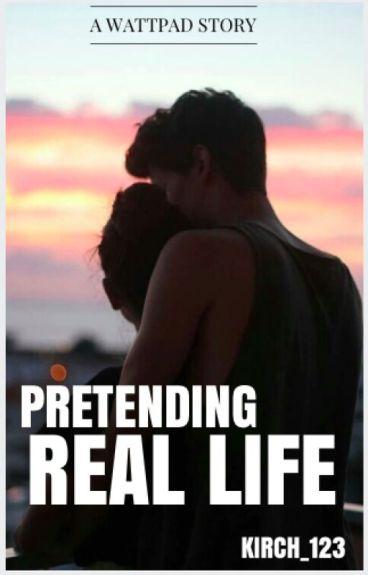 Pretending Real Life