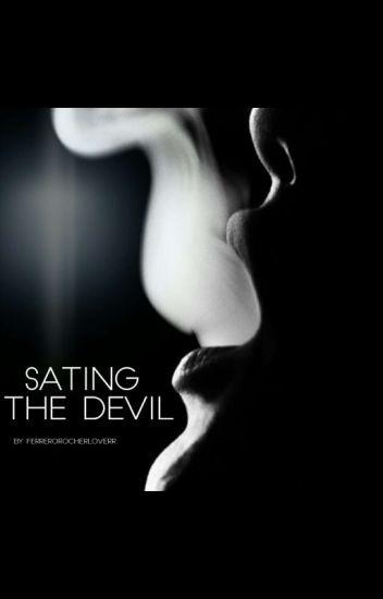 Sating The Devil