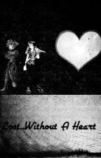 Lost...Without a Heart (Kingdom Hearts) (Finished) by yunru28