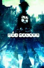 Mój Haker [Zawieszone] by ooOSweetNCOoo