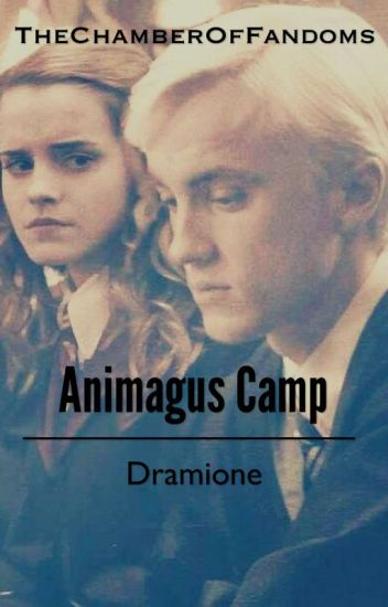 Animagus Camp-Dramione