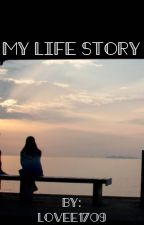 my life story by lovee1709