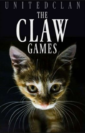 The Claw Games [WC/HG Game] by UnitedWarriors