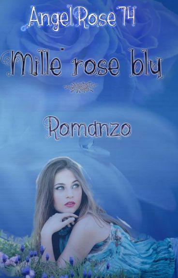 Mille rose blu (#Wattys2016)