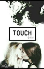 \\ Touch // GirlxGirl by LessQueen