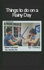 things to do on a rainy day☆ larry {italian transation} by nessie_fra
