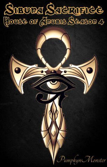 Sibuna Sacrifice // House of Anubis Season 4