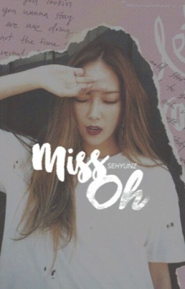 Miss Oh : Forced Marriage | Sehun