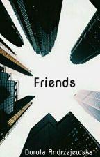 Friends by dororciak