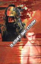 Slasher and Storm (#Wattys2016) by Cant_do_it_like_me