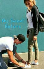 My Sweet Haters by kharismaputrijasmine