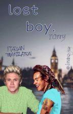Lost Boy (A Narry AU)~italian translation [SLOW UPDATES] by limeboxjnq