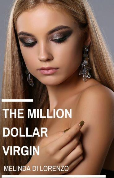 The Million Dollar Virgin by MelindaDiLorenzo