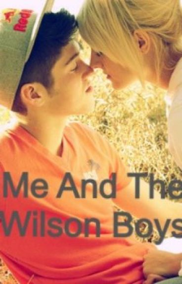 Me and the Wilson Boys