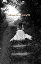 Kiddnaped as a bride??!! by LokisBabydollBride
