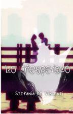 Lo Inesperado #LI by StefaniaDeVincenti