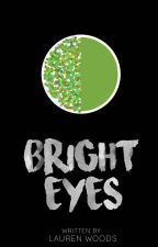 Bright Eyes by Ladybones