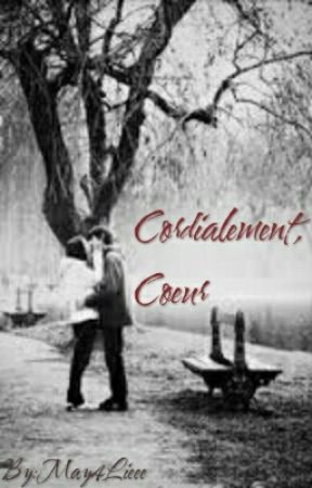 Cordialement, Cœur. by may4lieee