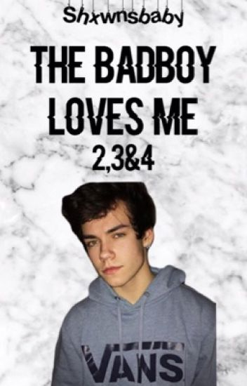 The badboy loves me 2, 3&4  (voltooid)