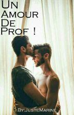 Un Amour De Prof  by JusteMarine