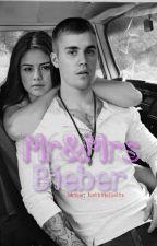 Mr&Mrs Bieber✔ by JustinMallette