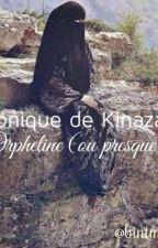 Chronique de Kinazah : Orpheline (ou presque) by bintmusa-