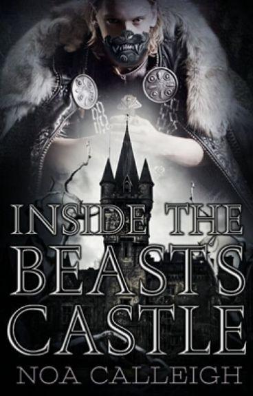 Inside the Beast's Castle