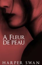 À Fleur de peau by miss-red-in-hell