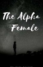 The Alpha Female by Elsa20001