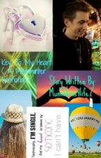 Key To My Heart ( A Miniminter Fanfiction) * COMPLETED * by Munchkins4life
