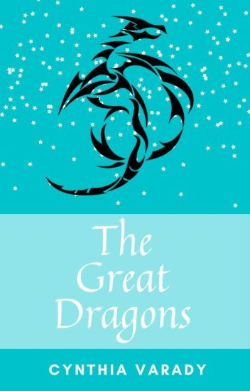 The Great Dragons