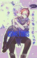 Los Errores Cometidos [Willdip G/oneshot] by hankiwi