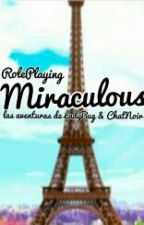 Miraculous LadyBug ||RP|| by AndreaWilson105