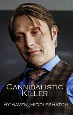 Cannibalistic Killer by Raven_HiddlesBatch