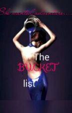 The Bucket List. by joker_5
