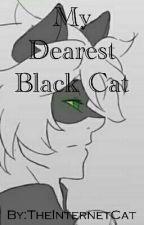 My Dearest Black Cat by TheInternetCat
