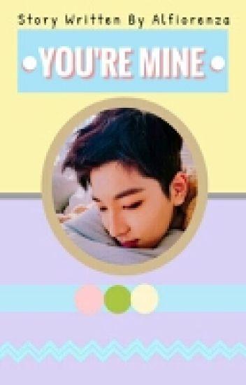 You're Mine °jww