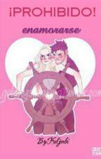 Prohibido Enamorarse. by Keljenbi