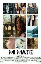 Mi Mate (Camila Cabello y Tu) G!p by Cland_Bad