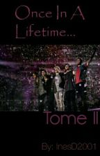 Twice in a lifetime (TOME II) by InesD2001