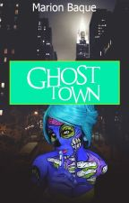 Ghost town by MarionBaque