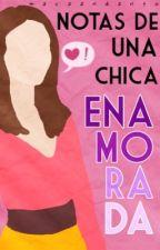 Notas de una chica enamorada. by macaandanto